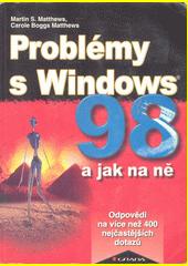 Problémy s Windows 98 a jak na ně CZ