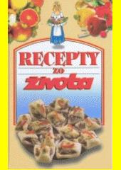 Recepty zo Života 1