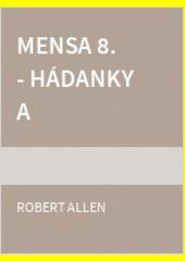 Mensa 8. - Hádanky a hlavolamy