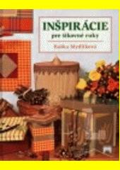 Obal knihy Inšpirácie pre šikovné ruky
