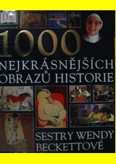 1000 nejkrásnějších obrazů historie CZ