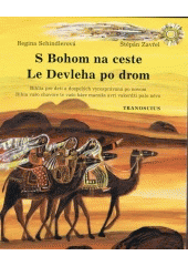 S Bohom na ceste - Le Devleha po drom