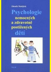 Obal knihy Psychologie nemocných a zdravotně postižených dětí CZ