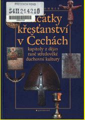 Začátky křesťanství v Čechách CZ