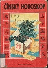 Obal knihy Čínský horoskop CZ