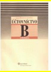 Obal knihy Účtovníctvo B - Cvičebnica