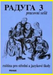 Obal knihy Raduga 3 - Pracovní sešit CZ