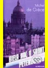 Obal knihy Biela noc v Sankt Peterburgu