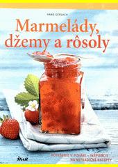 Obal knihy Marmelády, džemy a rôsoly