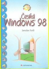 Obal knihy Česká Windows 98 CZ