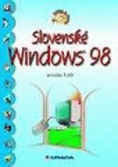 Slovenské Windows 98 - ľahko a rýchlo