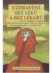 Obal knihy Uzdravení bez léků a bez lékařů CZ