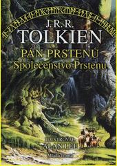 Obal knihy Pán prstenů I. - Společenstvo Prstenu - ilustrovaná verze CZ