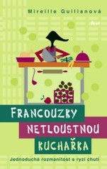 Obal knihy Francouzky netloustnou: Kuchařka CZ