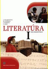 Obal knihy Literatúra I. pre stredné školy (Učebnica)