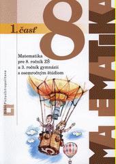 Obal knihy Matematika pre 8. ročník ZŠ a 3. ročník gymnázií s osemročným štúdiom