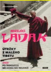 Obal knihy Mizející Ladak CZ