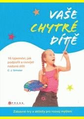 Obal knihy Vaše chytré dítě CZ