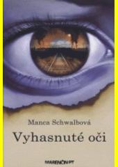 Obal knihy Vyhasnuté oči