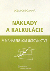 Obal knihy Náklady a kalkulácie v manažérskom účtovníctve