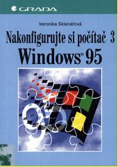 Nakonfigurujte si počítač 3 Windows 95 CZ