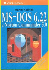 MS-DOS 6.22 a Norton Commander 5.0 - snadno a rychle CZ
