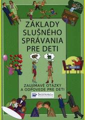 Obal knihy Základy slušného správania pre deti