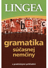 Obal knihy Gramatika súčasnej nemčiny s praktickými príkladmi