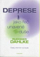 Obal knihy Deprese jako řeč unavené duše CZ