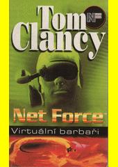 Obal knihy Net Force - Virtuální barbaři CZ