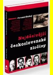 Obal knihy Nejděsivější československé zločiny CZ