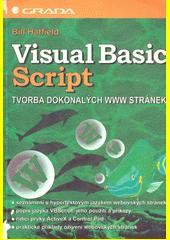 Visual Basic Script - tvorba dokonalých WWW stránek CZ