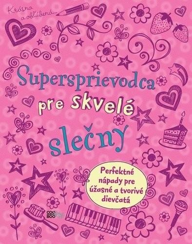 Obal knihy Supersprievodca pre skvelé slečny