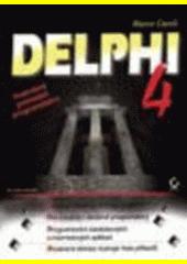 Delphi 4 - podrobný průvodce programátora CZ