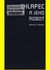 Obal knihy Chlapec a jeho robot CZ