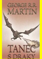 Obal knihy Tanec s draky 2 (kniha páta) CZ