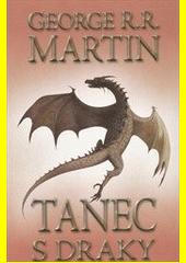 Obal knihy Tanec s draky 1 (kniha páta) CZ