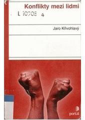 Obal knihy Konflikty mezi lidmi CZ