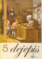 Obal knihy Dejepis 5 (Učebnica pre 5. ročník základných škôl)