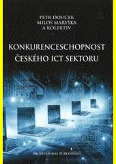 Konkurenceschopnost českého ICT sektoru CZ