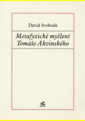 Metafyzické myšlení Tomáše Akvinského CZ