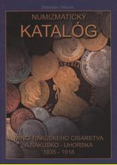 Numizmatický katalóg Rakúskeho cisárstva a Rakúsko – Uhorska 1835 – 1918