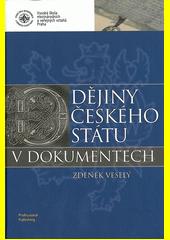 Dějiny českého státu v dokumentech CZ