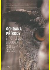 Ochrana přírody z pohledu biologa CZ