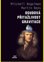Osudová přitažlivost gravitace CZ