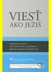 Viesť ako Ježiš