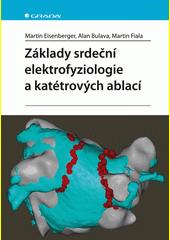 Základy srdeční elektrofyziologie a katétrových ablací CZ