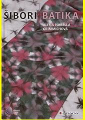 Šibori batika CZ