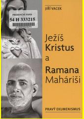 Ježíš Kristus a Ramana Maháriši CZ