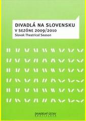 Divadlá na Slovensku v sezóne 2009 / 2010